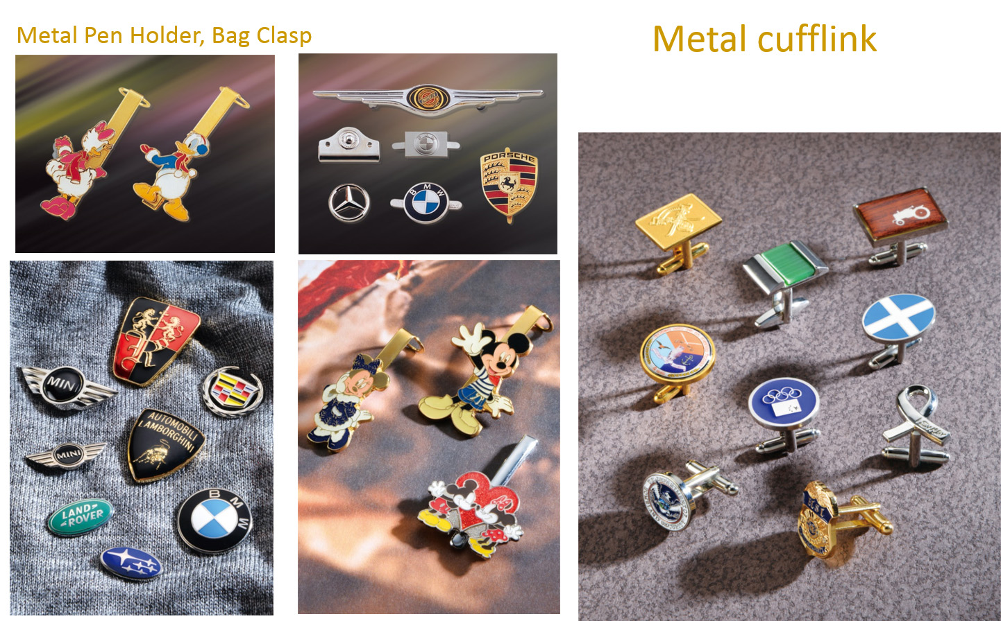 Metal Pen Holder, Bag Clasp and Metal cufflink
